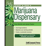 Start & Run a Marijuana Dispensary (BOK)