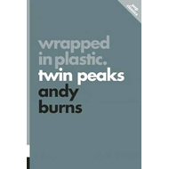 Wrapped In Plastic: Twin Peaks (BOK)