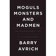 Moguls, Monsters, and Madmen (BOK)