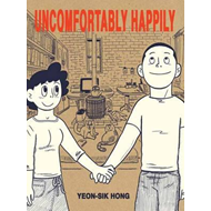 Uncomfortably Happily (BOK)