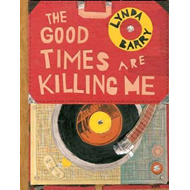 Good Times are Killing Me (BOK)