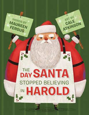 Day Santa Stopped Believing In Harold (BOK)