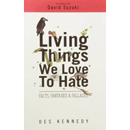 Living Things We Love to Hate (BOK)