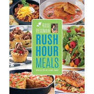 Rose Reisman's Rush Hour Meals (BOK)
