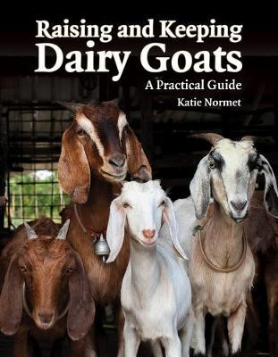 Raising and Keeping Dairy Goats (BOK)
