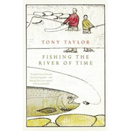 Fishing the River of Time (BOK)