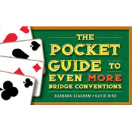 Pocket Guide to Even More Bridge Conventions (BOK)