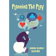 Planning the Play: The Next Level (BOK)
