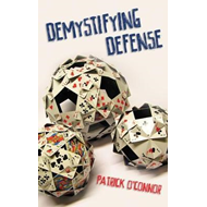 Demystifying Defense (BOK)