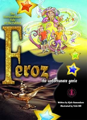 Feroz the Unfortunate Genie (BOK)