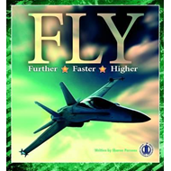 Fly Further, Fly Faster, Fly Higher (BOK)