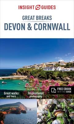 Insight Guides Great Breaks Devon and Cornwall (BOK)