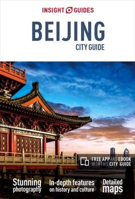 Insight Guides: Beijing City Guide (BOK)