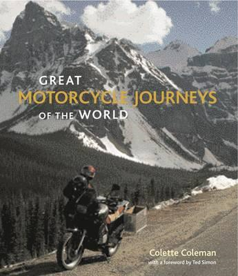 Great Motorcycle Journeys of the World (BOK)