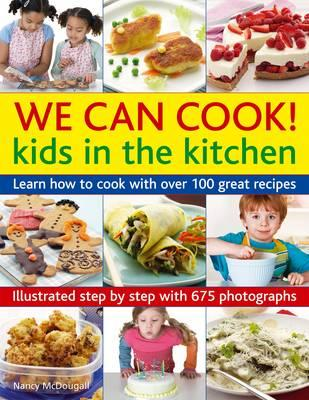 We can Cook! Kids in the Kitchen (BOK)