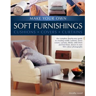 Make Your Own Soft Furnishings: Cushions, Covers, Curtains (BOK)