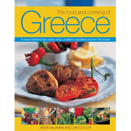 The Food and Cooking of Greece: A Classic Mediterranean Cuisine: History, Traditions, Ingredients an (BOK)