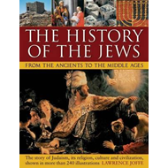 History of the Jews from the Ancients to the Middle Ages (BOK)