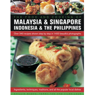 Food and Cooking of Malaysia & Singapore, Indonesia & the Ph (BOK)