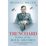 Trenchard: Father of the Royal Air Force (BOK)