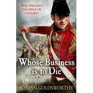 Whose Business is to Die (BOK)