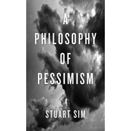 Philosophy of Pessimism (BOK)