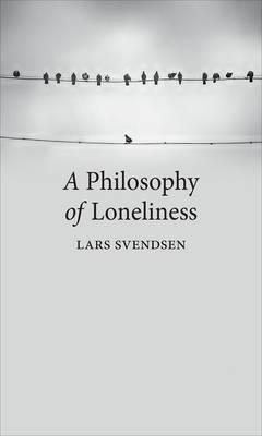 Philosophy of Loneliness (BOK)