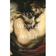 Sex in the World of Myth (BOK)