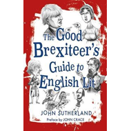Good Brexiteers Guide to English Lit, The (BOK)
