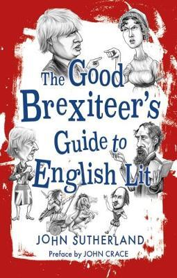 Good Brexiteer's Guide to English Lit, The (BOK)