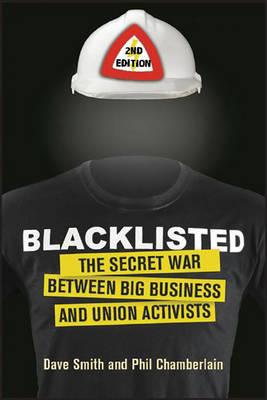 Blacklisted - The Secret War Between Big Business and Union Activists (BOK)