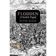 Flodden: A Scottish Tragedy (BOK)