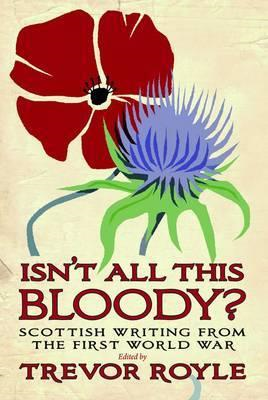 'Isn't All This Bloody?' (BOK)