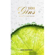 101 Gins To Try Before You Die (BOK)