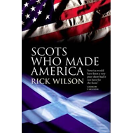 Scots Who Made America (BOK)