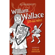 William Wallace and All That (BOK)