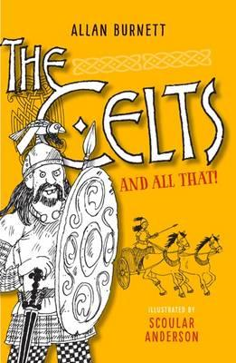 Celts And All That (BOK)
