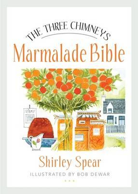 Three Chimneys Marmalade Bible (BOK)