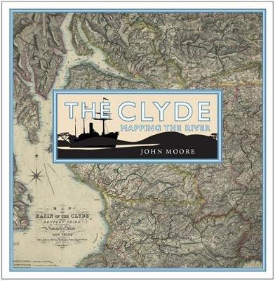 Clyde: Mapping the River (BOK)