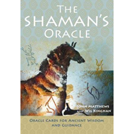 The Shaman's Oracle: Oracle Cards for Ancient Wisdom and Guidance (BOK)