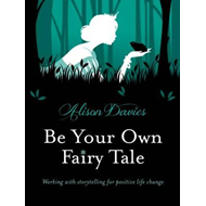 Be Your Own Fairy Tale (BOK)