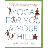Yoga for You and Your Child (BOK)