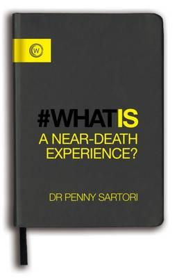 What is a Near-Death Experience? (BOK)