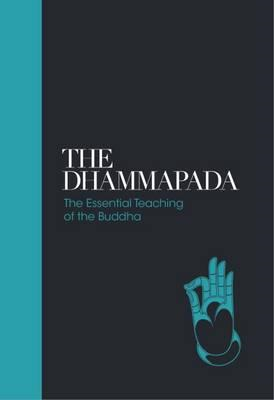Dhammapada - Sacred Texts: The Essential Teachings of the Bu (BOK)