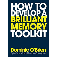 How to Develop a Brilliant Memory Toolkit (BOK)
