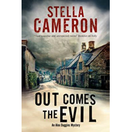 Out Comes the Evil: A Cotswold Murder Mystery (BOK)