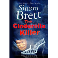 Cinderella Killer: A Theatrical Mystery Starring Actor-Sleut (BOK)