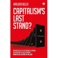 Capitalism's Last Stand? (BOK)