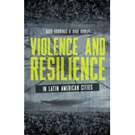 Violence and Resilience in Latin American Cities (BOK)