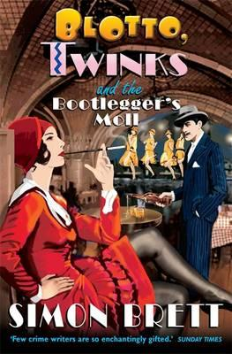 Blotto, Twinks and the Bootlegger's Moll (BOK)